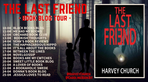 The Last Friend - Harvey Church - Blog Tour Poster.png